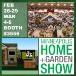 J. G. Hause Construction To Exhibit at Minneapolis Home & Garden Show Feb 26-28 & March 4-6